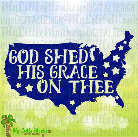 America America God Shed His Grace On Thee by God Shed His Grace On Thee Usa Word 4th Of July