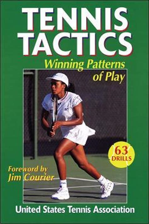 the united states tennis association raising the books tennis tactics winning patterns of play by united states