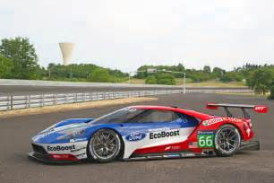 Ford Le Mans 2017 Ford Gt Entering 2016 24 Hours Of Le Mans