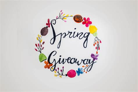 Spring Giveaway - it s spring giveaway time