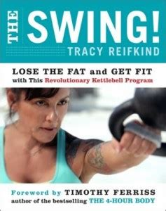tracy reifkind swing workout the swing a revolutionary kettlebell program a review