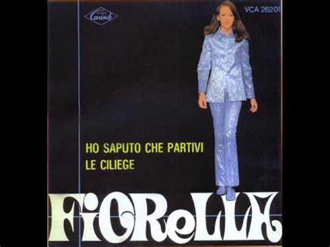 fiorella mannoia you tub fiorella mannoia le ciliege 1968 youtube