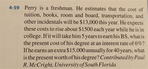 room and board costs perry is a freshman he estimates that the cost of chegg