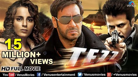 film india full tezz hd full hindi movie ajay devgan full movies