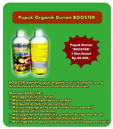 Jual Cetane Booster Terbaik by Jual Pupuk Durian Booster Harga Pupuk Durian Terbaik