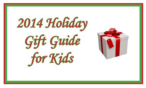 2014 holiday gift guide for kids mommy has a life