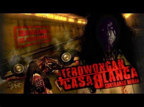film ekspedisi merah nyata terowongan casablanca full movie hd hantu merah
