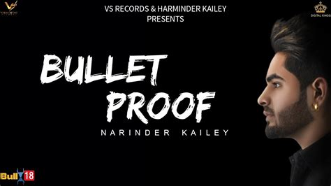 bulletproof song bullet proof narinder kailey punjabi song lyrics