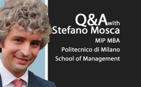 Politecnico Di Mba by The Mip Politecnico Di Q A Businessbecause