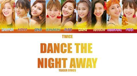 twice dance the night away lyrics twice dance the night away color coded lyrics summer