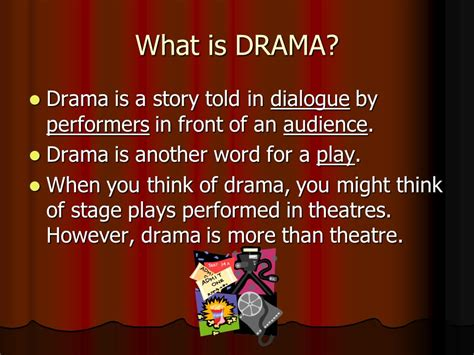 Is A Drama by What Is Drama Types Of Drama Elements Of Drama Ppt