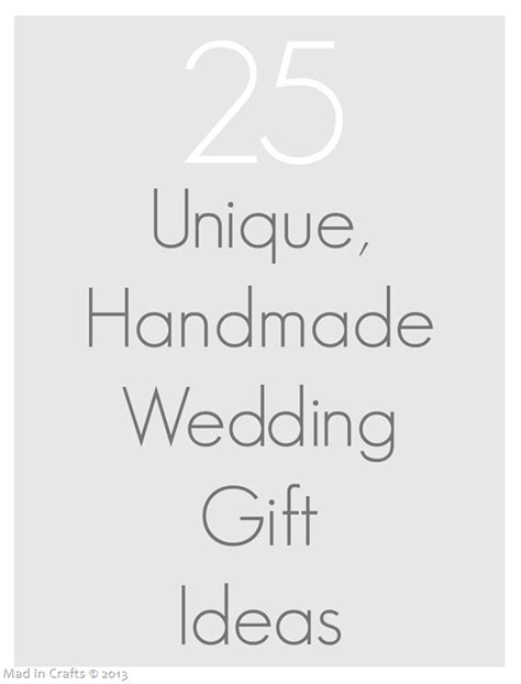 Unique Handmade Wedding Gifts - 25 unique handmade wedding gifts mad in crafts