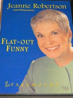 jeanne robertson on christian comedians daughters and administrative