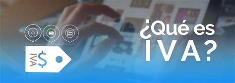iva 2016 novedades y tasas rankia tabla productos y servicios iva 2016 colombia qu 233 es el