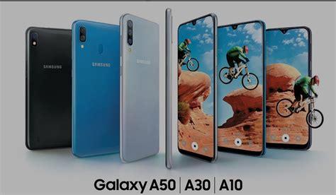 Samsung Galaxy A50 Os by Samsung Launches Galaxy A10 Galaxy A30 And Galaxy A50 In India Goandroid