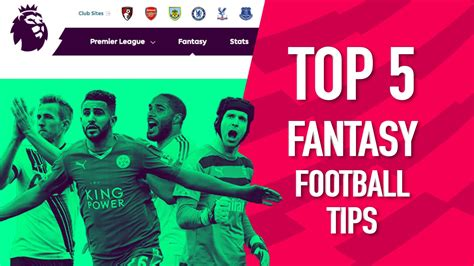 epl tips top 5 tips for fantasy premier league youtube