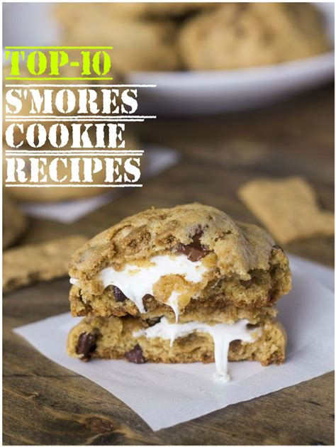 Cookie Top 1 top 10 s mores cookie recipes recipeporn