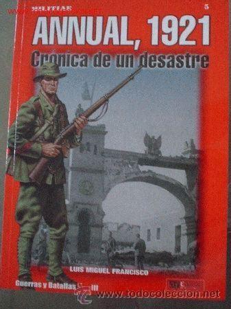 libro guerra de marruecos annual 1921 cr 243 nica de un desastre guerra de comprar libros antiguos y literatura militar en