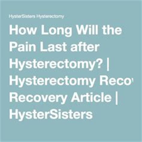 how long does pain after c section last scar care after hysterectomy what s the the o jays and