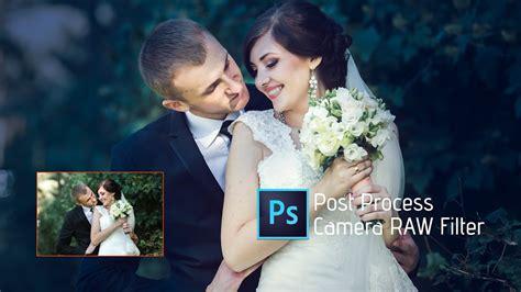 adobe photoshop wedding tutorial photoshop tutorial camera raw filter adobe photoshop