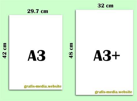 Kertas A3 Perbedaan Ukuran Kertas A3 Plus Dan A3 Biasa Grafis
