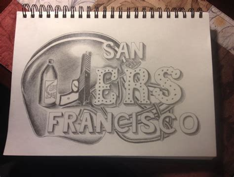 49ers Sketches by This Drawing Is For All You 49ers Fans Out There You
