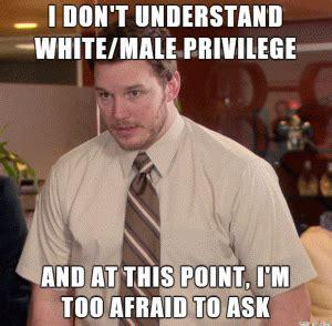 Privilege Meme - white man jokes kappit