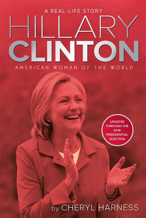 hillary clinton biography amazon hillary clinton book by cheryl harness official