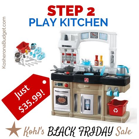 Kohl S Step 2 Kitchen by Kohl S Black Friday Deal Step 2 Play Kitchen Just 35 99