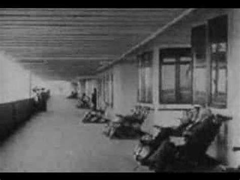 imagenes originales titanic titanic videos originales 1912 youtube