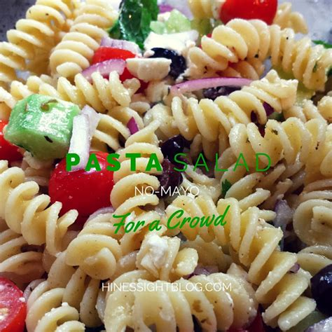 pasta salad mayo hines sight blog easy no mayo pasta salad recipe for a