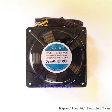 converter cm ke inci kipas fan ac trohito 12 cm 4 inci taiwan ical store