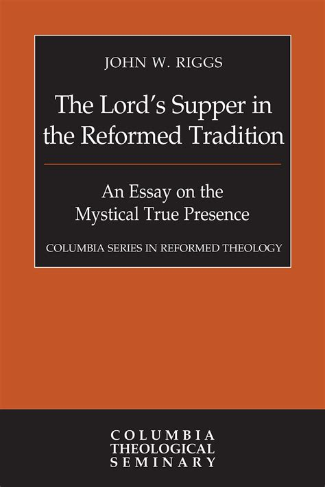 the lord s supper a introduction books the lord s supper in the reformed tradition hardback
