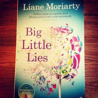 Liane Moriarty Big Litlle Things 13 best images about books on lost the and great books to read