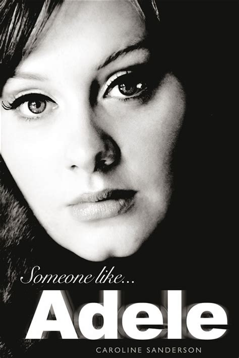 adele biography book review someone like adele by caroline sanderson soft cover book
