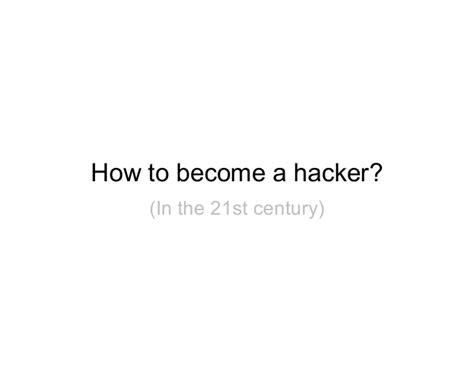 How To Become A Hacker Panduan Menjadi Hacker Handal how to become a hacker