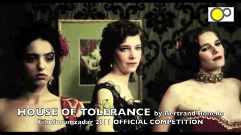 house of tolerance house of tolerance by bertrand bonello official