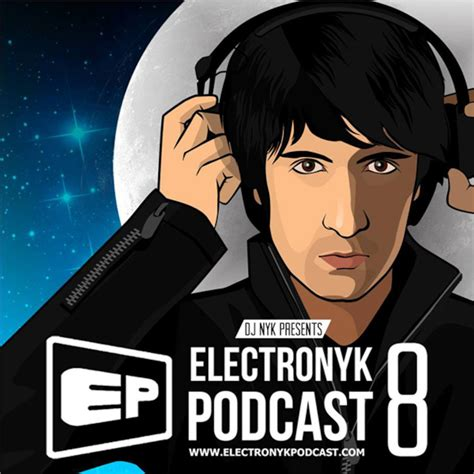 download mp3 dj nyk electronyk podcast 8 part 4 electronyk podcast podcast