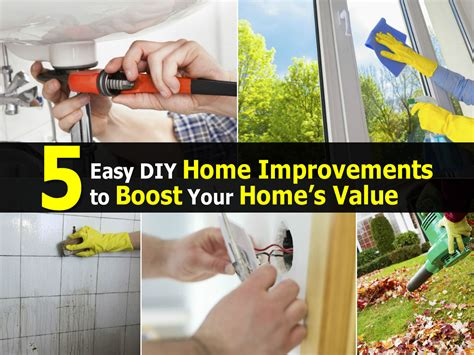 home improvement diy projects 5 easy diy home improvements to boost your home s value