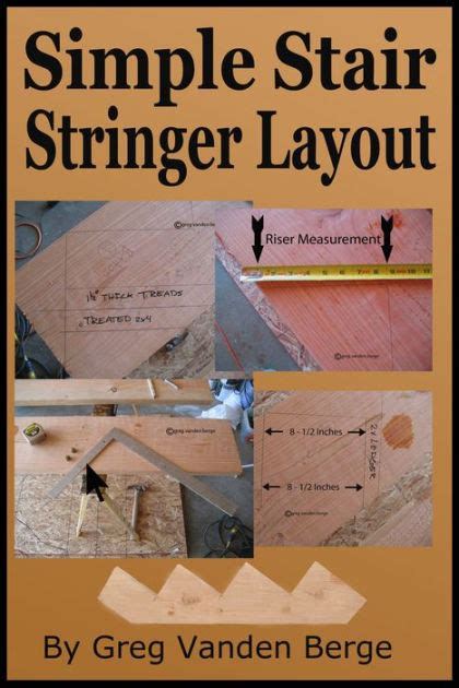 basic stair layout quizlet simple stair stringer layout by greg vanden berge nook