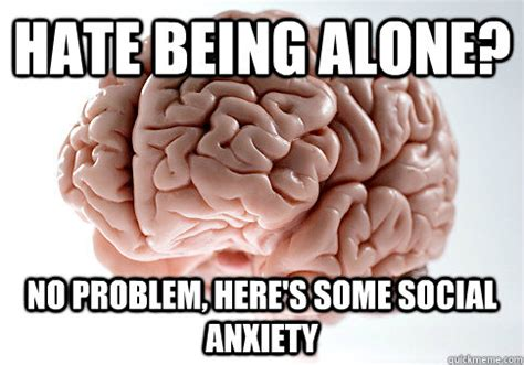 Social Anxiety Meme - social anxiety quotes memes