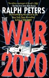 2020 world of war books war in 2020 book by ralph peters official publisher