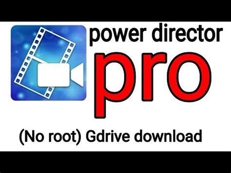 youtube apk full version download power director pro apk 2018 full paid latest version