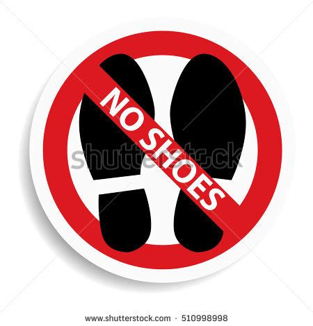 with no shoes no shoes sign stock images royalty free images vectors