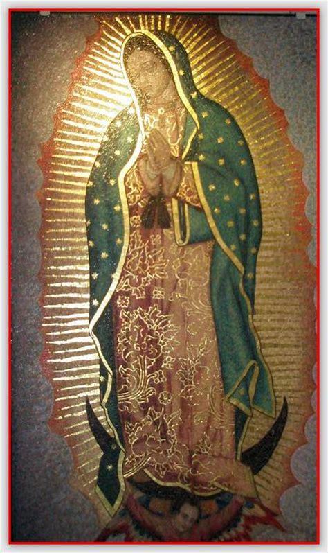 imagen de la virgen de guadalupe que esta en la basilica la virgen de guadalupe el gran fraude anonymousonora