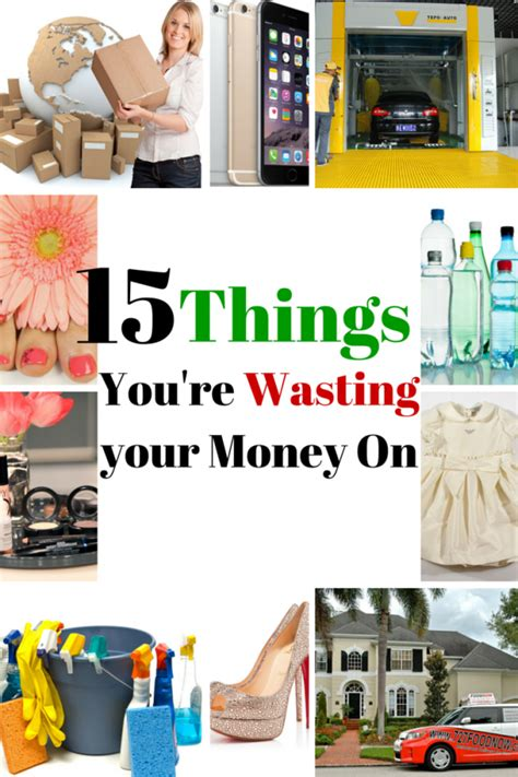 9 Things That Waste Your Money by 15 Things You Re Wasting Your Money On The Budget Diet