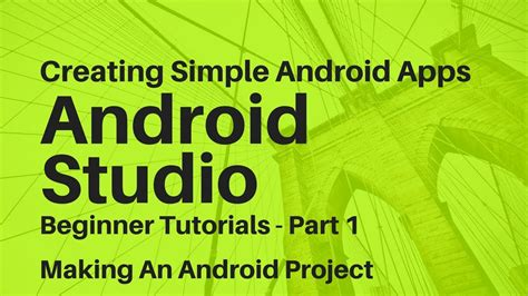 android studio 1 1 tutorial for beginners pdf android studio for beginners part 1 melhor dos games