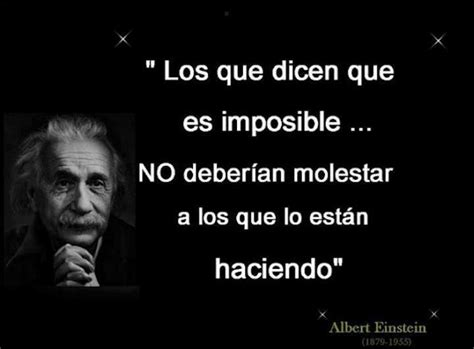 frases de einstein albert frase de einstein sobre lo imposible quotes pinterest