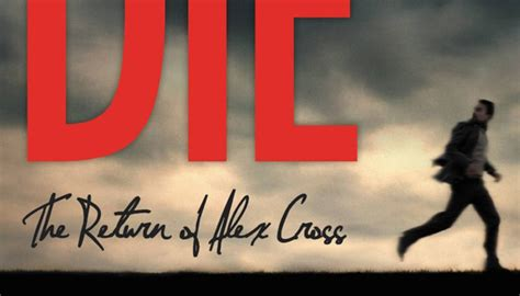 hope to die alex 009957408x alex cross faces his darkest hour in james patterson s
