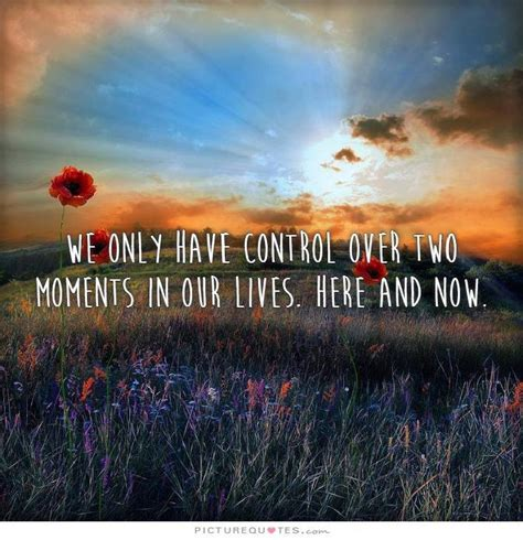 here and now 7online quotes live here and now image quotes at relatably com